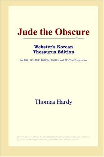 Download Jude the Obscure (Webster's Korean Thesaurus Edition)