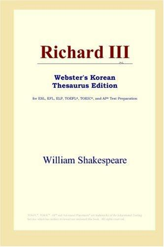 Richard III (Webster's Korean Thesaurus Edition) by William Shakespeare