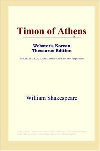 Download Timon of Athens (Webster's Korean Thesaurus Edition)