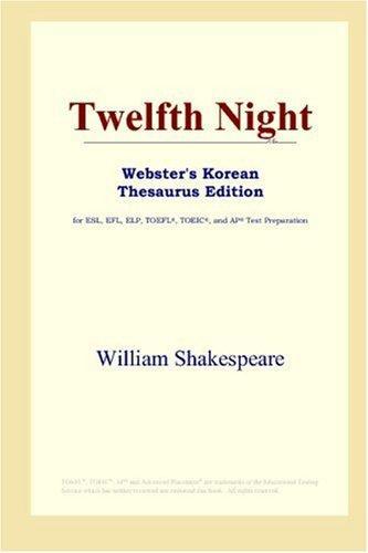 Twelfth Night (Webster's Korean Thesaurus Edition)