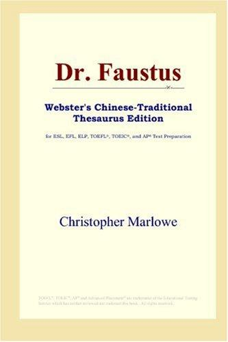 Dr. Faustus (Webster's Chinese-Traditional Thesaurus Edition)