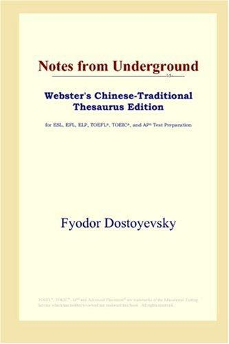 Download Notes from Underground (Webster's Chinese-Traditional Thesaurus Edition)
