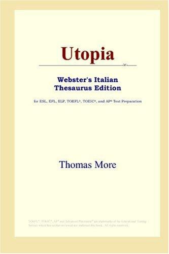 Download Utopia (Webster's Italian Thesaurus Edition)