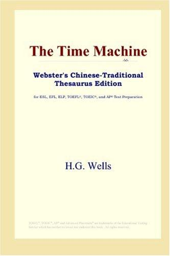 The Time Machine (Webster's Chinese-Traditional Thesaurus Edition)