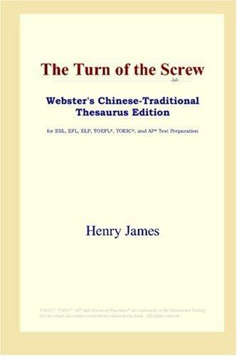 Download The Turn of the Screw (Webster's Chinese-Traditional Thesaurus Edition)