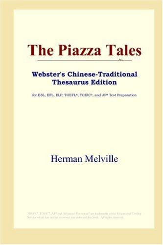 Download The Piazza Tales (Webster's Chinese-Traditional Thesaurus Edition)