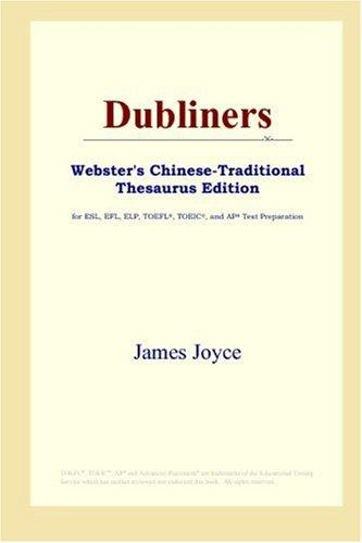 Download Dubliners (Webster's Chinese-Traditional Thesaurus Edition)