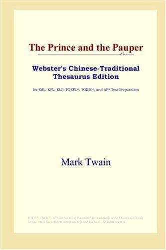 Download The Prince and the Pauper (Webster's Chinese-Traditional Thesaurus Edition)