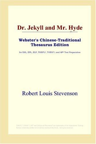 Dr. Jekyll and Mr. Hyde (Webster's Chinese-Traditional Thesaurus Edition)