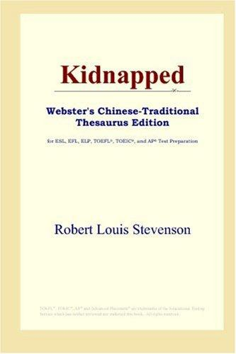 Download Kidnapped (Webster's Chinese-Traditional Thesaurus Edition)