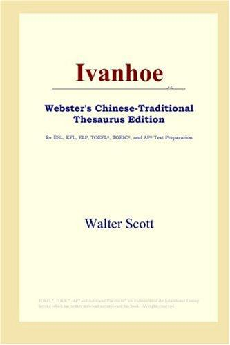 Ivanhoe (Webster's Chinese-Traditional Thesaurus Edition)