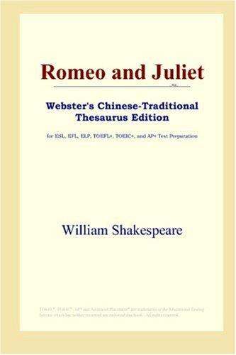 Romeo and Juliet (Webster's Chinese-Traditional Thesaurus Edition)