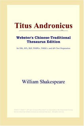 Titus Andronicus (Webster's Chinese-Traditional Thesaurus Edition)