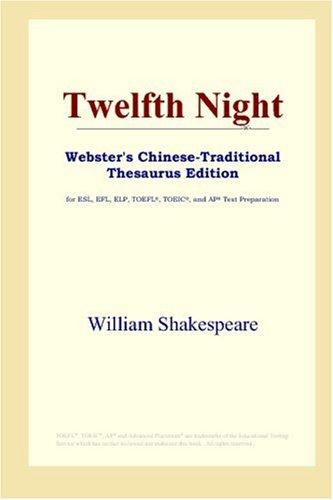 Download Twelfth Night (Webster's Chinese-Traditional Thesaurus Edition)
