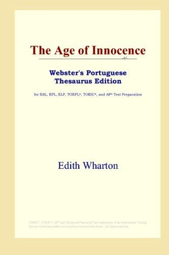 Download The Age of Innocence (Webster's Portuguese Thesaurus Edition)
