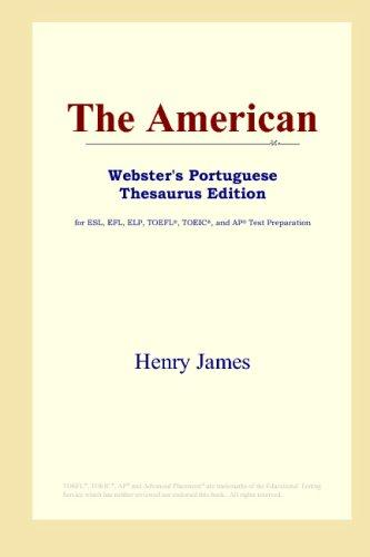 Download The American (Webster's Portuguese Thesaurus Edition)