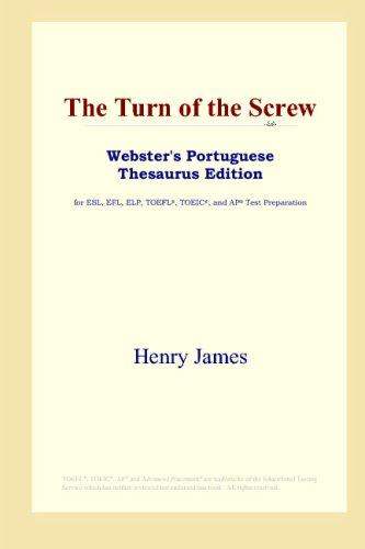 The Turn of the Screw (Webster's Portuguese Thesaurus Edition)