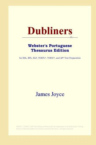 Download Dubliners (Webster's Portuguese Thesaurus Edition)