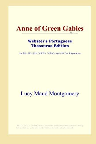 Anne of Green Gables (Webster's Portuguese Thesaurus Edition) by L. M. Montgomery