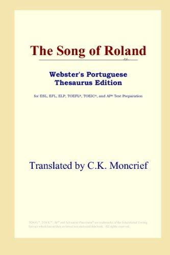 Download The Song of Roland (Webster's Portuguese Thesaurus Edition)