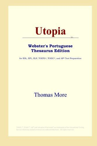 Utopia (Webster's Portuguese Thesaurus Edition)