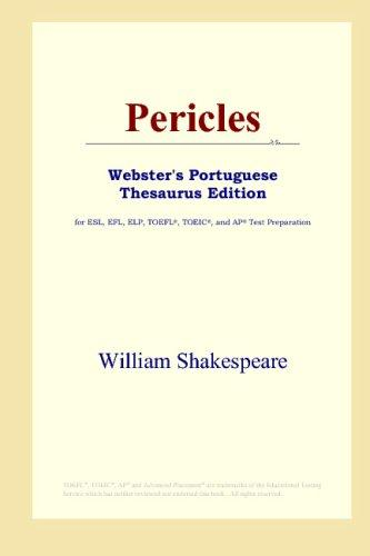 Download Pericles (Webster's Portuguese Thesaurus Edition)