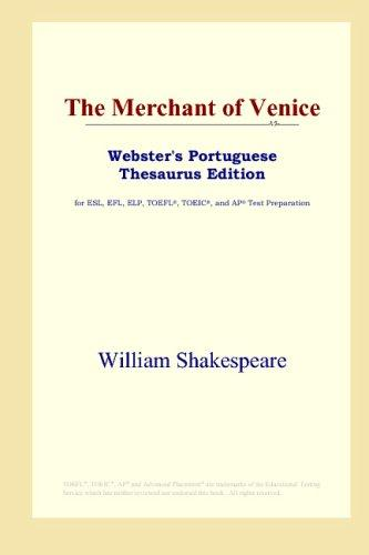 Download The Merchant of Venice (Webster's Portuguese Thesaurus Edition)
