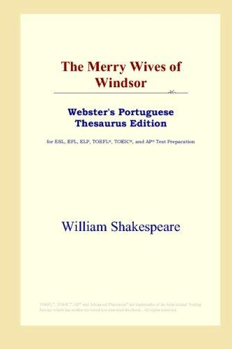 Download The Merry Wives of Windsor (Webster's Portuguese Thesaurus Edition)