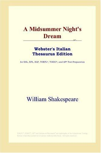 A Midsummer Night's Dream (Webster's Italian Thesaurus Edition)