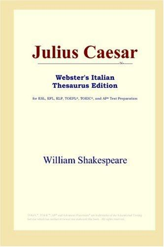 Julius Caesar (Webster's Italian Thesaurus Edition)