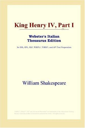 King Henry IV, Part I (Webster's Italian Thesaurus Edition)