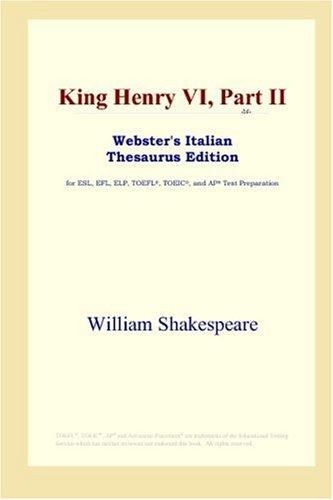 King Henry VI, Part II (Webster's Italian Thesaurus Edition)