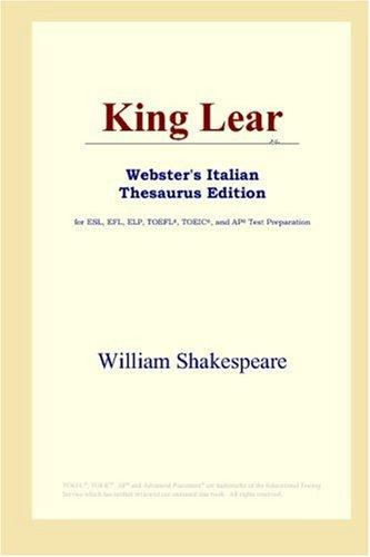 Download King Lear (Webster's Italian Thesaurus Edition)