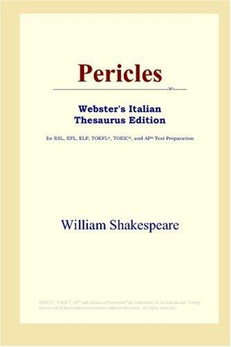 Download Pericles (Webster's Italian Thesaurus Edition)