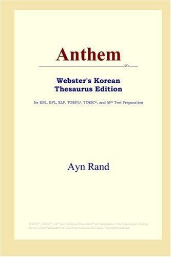 Download Anthem (Webster's Korean Thesaurus Edition)