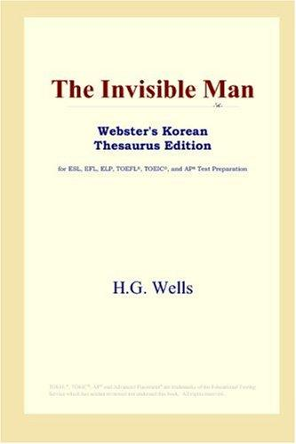 Download The Invisible Man (Webster's Korean Thesaurus Edition)