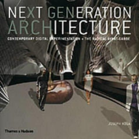 Next Generation Architecture