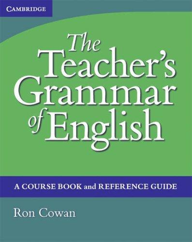 Download The Teacher's Grammar of English