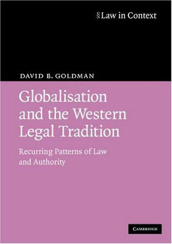 Download Globalisation and the Western Legal Tradition