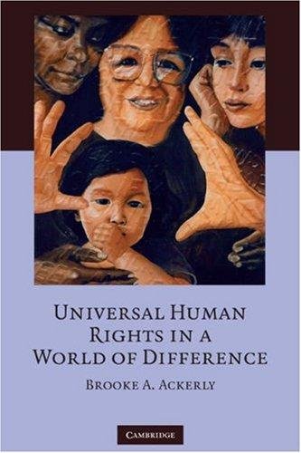 Download Universal Human Rights in a World of Difference