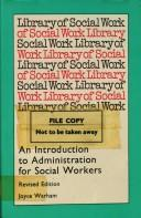 An introduction to administration for social workers
