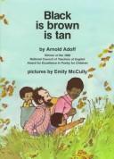 Black is brown is tan.