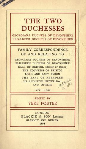 The two duchesses, Georgiana, Duchess of Devonshire, Elizabeth, Duchess of Devonshire