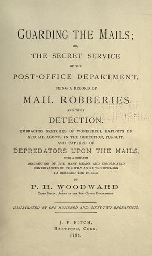 Guarding the mails by P. H. Woodward