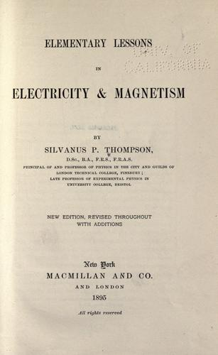 Download Elementary lessons in electricity & magnetism.