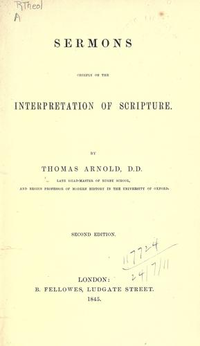 Sermons chiefly on the interpretation of scripture.