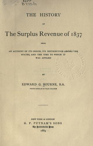 Download History of the surplus revenue of 1837
