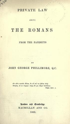 Private law among the Romans from the Pandects.