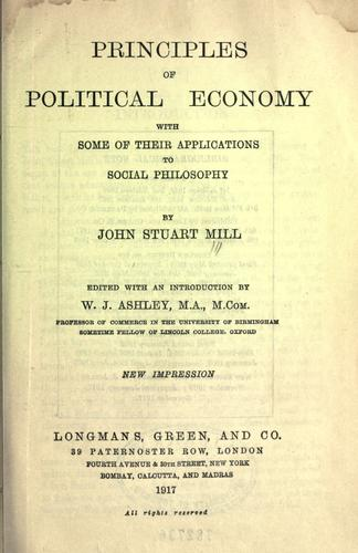 Download Principles of political economy, with some of their applications to social philosophy.