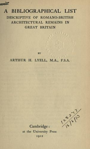 A bibliographical list descriptive of Romano-British architectural remains in Great Britain.